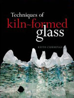 Cover: Techniques of Kiln-Formed Glass